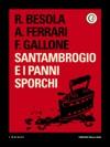 Santambrogio E I Panni Sporchi