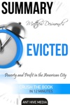Matthew Desmonds EVICTED Poverty And Profit In The American City  Summary