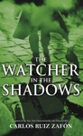 The Watcher In The Shadows