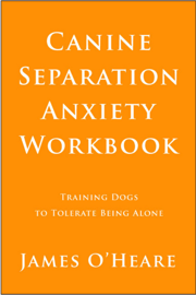 Canine Separation Anxiety Workbook