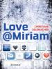 Love@Miriam - Christiane Geldmacher
