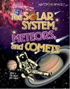 The Solar System Meteors And Comets