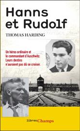 Hanns et Rudolf. L'histoire vraie de la traque du commandant d'Auschwitz