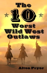 The Ten Worst Wild West Outlaws