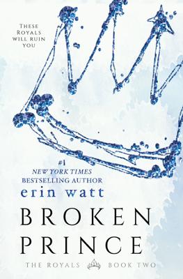 Erin Watt - Broken Prince book