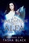 La Maldicin Del Alfa Episodios 3 Y 4