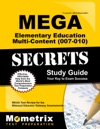 MEGA Elementary Education Multi-Content 007-010 Secrets Study Guide