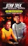 Star Trek The Janus Gate Book Three Past Prologue