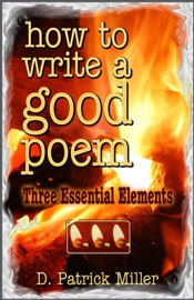How To Write A Good Poem Three Essential Elements
