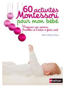 60 activités Montessori pour mon bébé La couverture du livre martien