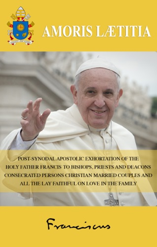 Pope Francis - The Joy of Love