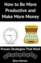 How to Be More Productive and Make More Money