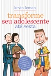 Transforme Seu Adolescente At Sexta