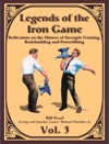 Legends Of The Iron Game - Volume Three