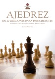 El ajedrez en 20 lecciones para principiantes