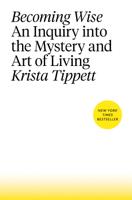 Krista Tippett - Becoming Wise artwork