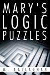 Marys Logic Puzzles