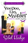 Voodoo Lies And Murder Amber Fox Mysteries Book 3