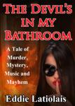 The Devil's in My Bathroom