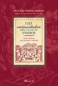 110 curiosidades sobre o mundo dos VINHOS Capa de livro