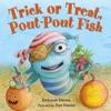 Trick Or Treat Pout-Pout Fish