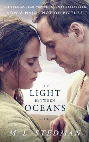 M.L. Stedman - The Light Between Oceans