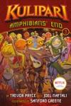 Amphibians End A Kulipari Novel 3