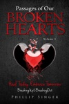 Passages Of Our Broken Hearts Volume 1