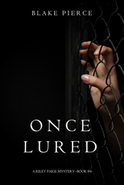 Once Lured (a Riley Paige Mystery—Book 4) book