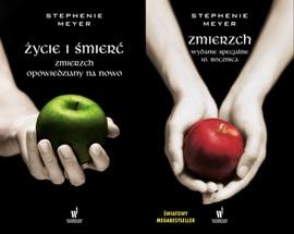 Życie i śmierć. Zmierzch opowiedziany na nowo - Stephenie Meyer by  Stephenie Meyer PDF Download