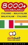 8000 Italiano - Malayalam Malayalam - Italiano Vocabolario