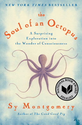 The Soul of an Octopus - Sy Montgomery book