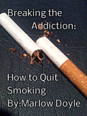 Breaking the Addiction: How to Quit Smoking
