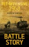 Battle Story Tet Offensive 1968