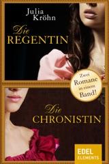 Die Chronistin / Die Regentin