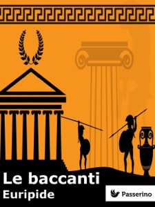 Le baccanti Book Cover