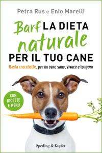 Barf la dieta naturale per il tuo cane Book Cover