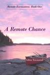 A Remote Chance