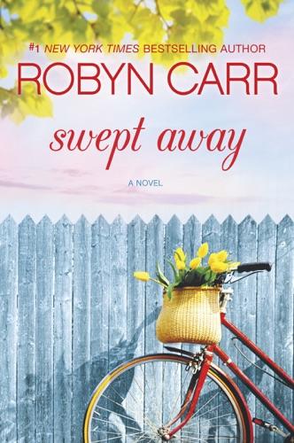Robyn Carr - Swept Away