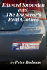 Peter Rodman - Edward Snowden and The Emperor's Real Clothes grafismos
