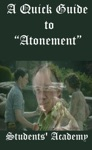 A Quick Guide To Atonement
