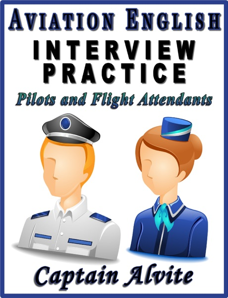Aviation English Interview Practice: Pilots and Flight Attendants