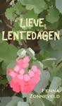 Lieve Lentedagen -  Liefde In Seizoenen Deel 2