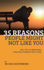 35 Reasons People Might Not Like You And Tips To Improving Your Relationship With Them - Dele Oguntimehin