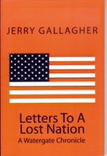 Letters To A Lost Nation: A Watergate Chronicle