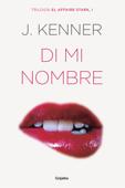 Di mi nombre (El affaire Stark 1) Book Cover