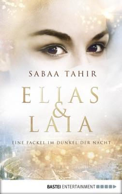 Elias & Laia - Eine Fackel im Dunkel der Nacht pdf Download