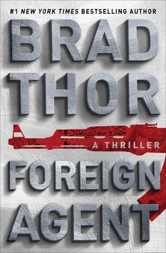 Brad Thor - Foreign Agent