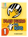 Play Piano For Kids  Volume 1