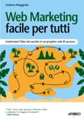 Web Marketing facile per tutti Book Cover